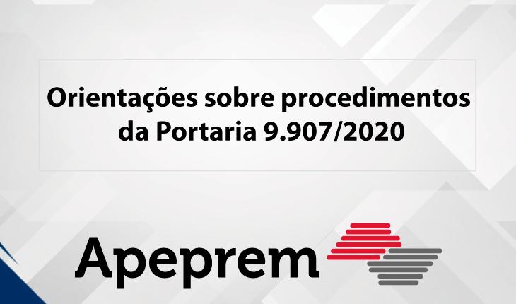 Orientações sobre procedimentos da Portaria 9.907/2020