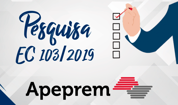 Pesquisa Apeprem - EC 103/2019