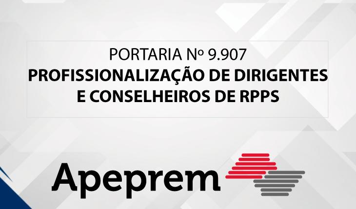 Portaria estabelece maior profissionalização de dirigentes e conselheiros de RPPS