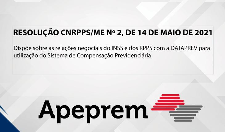 RESOLUÇÃO CNRPPS/ME Nº 2, DE 14 DE MAIO DE 2021