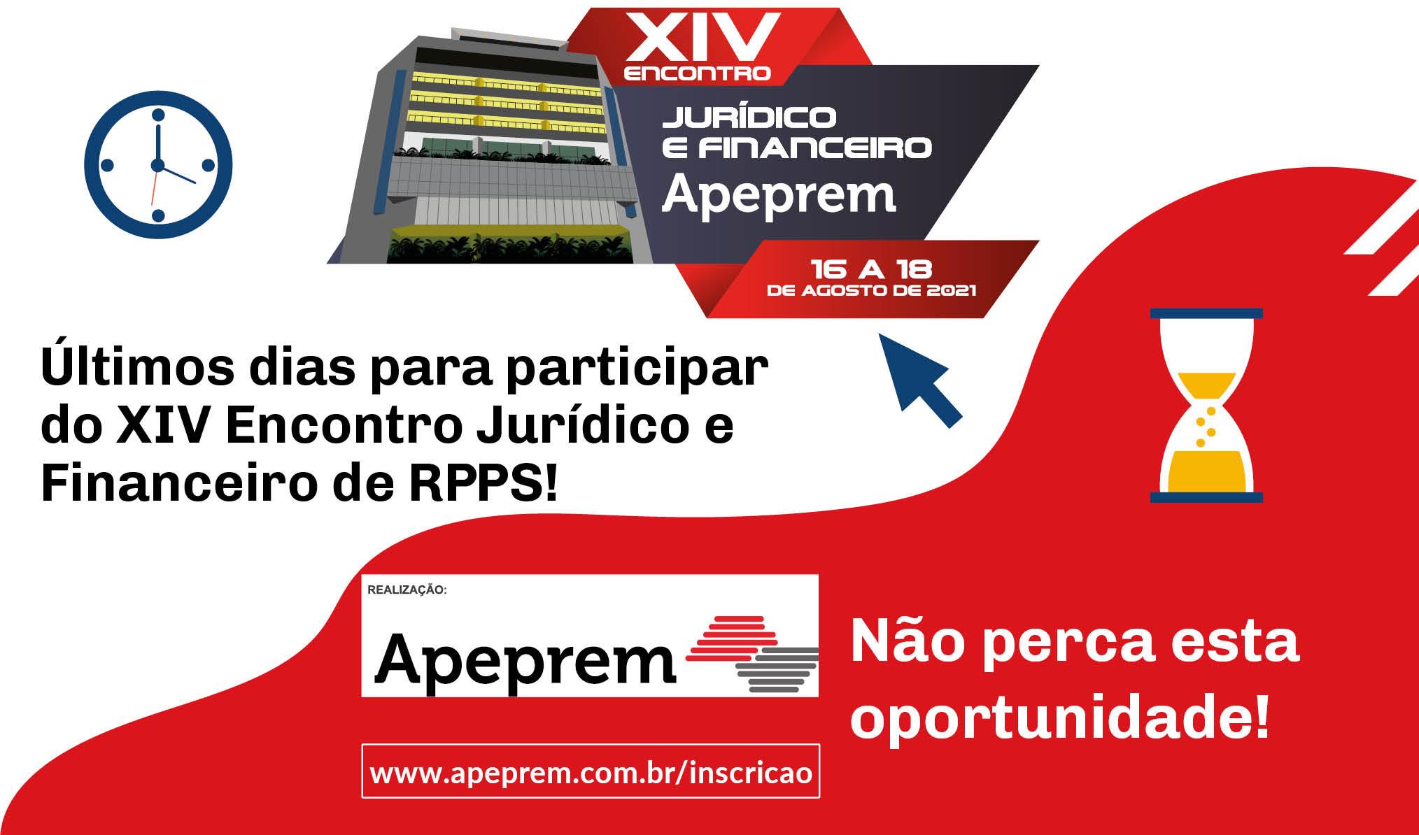 Últimos dias de Inscrição para participar do XIV Encontro Jurídico e Financeiro da Apeprem